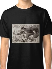 Performing Arts Posters Royal Lilliputians the littlest people yet in the biggest thing ever 0953 Classic T-Shirt