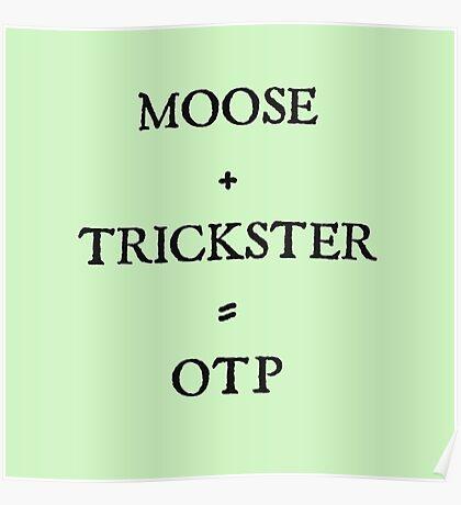 Moose + Trickster= OTP Poster