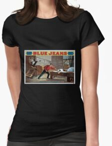 Performing Arts Posters Blue jeans will never wear out by Joseph Arthur author of The still alarm 1040 Womens Fitted T-Shirt