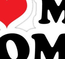 I LOVE MY MOMS Sticker