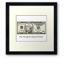 The Ten Dollar Flower Father (Hamilton) Framed Print
