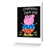 Champion Daddy  Greeting Card