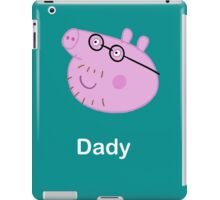daddy pig iPad Case/Skin