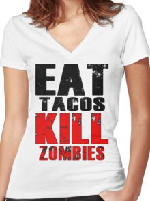 Eat Tacos Kill Zombies Women's Fitted V-Neck T-Shirt