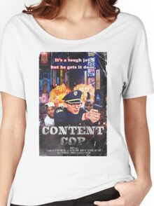 Content Cop - The Movie Women's Relaxed Fit T-Shirt