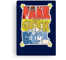 FAKE GEEK GIRL Canvas Print