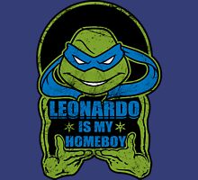 Leo is my Homeboy Unisex T-Shirt