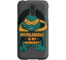 Mike is my Homeboy Samsung Galaxy Case/Skin