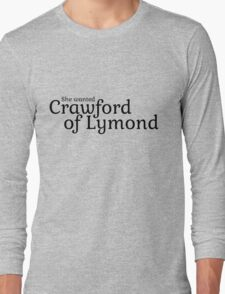 She wanted Crawford of Lymond Long Sleeve T-Shirt