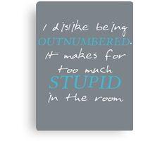 BBC Sherlock I dislike being outnumbered Canvas Print