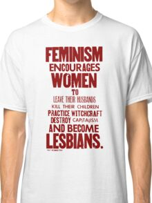 Feminism in Wherever Red Classic T-Shirt