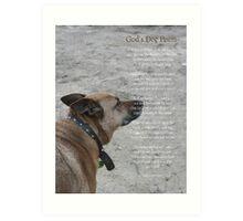 God's Dog Poem Art Print