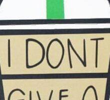 I Don't Give A Frap Sticker