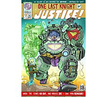 ONE LAST KNIGHT FOR JUSTICE Photographic Print