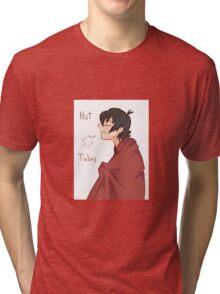 I'm not going anywhere today, Lance.  Tri-blend T-Shirt