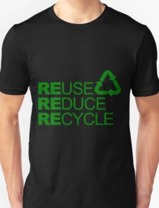 REDUSE REDUCE RECYCLE Unisex T-Shirt