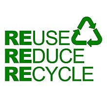REDUSE REDUCE RECYCLE Photographic Print