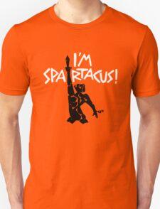 I'm Spartacus! Unisex T-Shirt