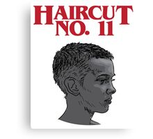 Haircut No. Eleven Canvas Print