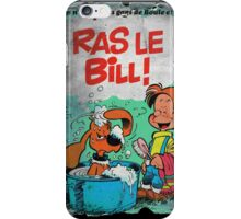 Vintage Style : Ras Le Bill ! iPhone Case/Skin