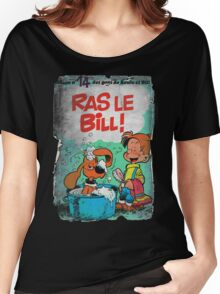 Vintage Style : Ras Le Bill ! Women's Relaxed Fit T-Shirt