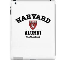 Harvard Alumni - Just Kidding! iPad Case/Skin