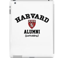 Harvard Alumni - Just Kidding! iPad Case/Skin