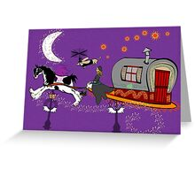 Gypsy Time Travellers Greeting Card