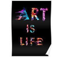 Art is life Poster