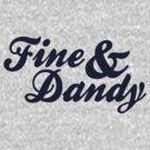 Fine & Dandy Blue by M  Bianchi