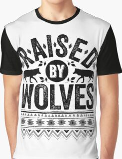 Raised By Wolves {Black + White} Graphic T-Shirt