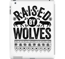 Raised By Wolves {Black + White} iPad Case/Skin