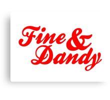 Fine & Dandy Red Canvas Print
