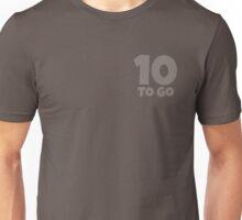 Ten To Go - White Unisex T-Shirt