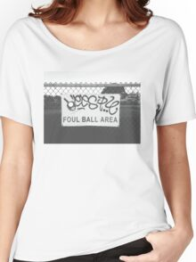 Foul Ball Area Women's Relaxed Fit T-Shirt