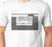 Foul Ball Area Unisex T-Shirt