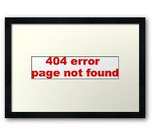 404 Error Framed Print