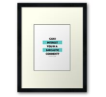 Friends: Sarcastic Comment Framed Print