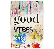 Good vibes only old style Poster