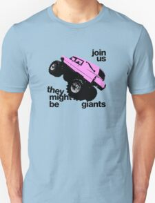 THERE MIGHT BE GIANTS  Unisex T-Shirt