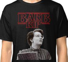 Barb RIP (Stranger things) Classic T-Shirt