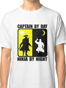 Captain by day, ninja by night Classic T-Shirt