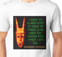 I Have To Learn To Walk - Bambara Unisex T-Shirt