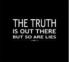 The truth is out there but so are lies Photographic Print