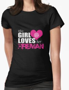 This Girl Loves Her Fireman Womens Fitted T-Shirt