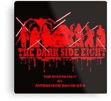 The Dark Side Eight Metal Print