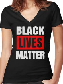 Black Lives Matter Live Women's Fitted V-Neck T-Shirt