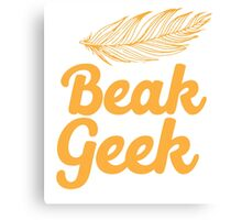 Beak Geek with feather Canvas Print