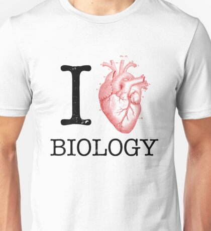 I Love Heart Biology T Shirt - Love Science  Unisex T-Shirt