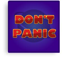 """The Hitchhiker's Guide to the Galaxy - """"Don't Panic"""" Canvas Print"""